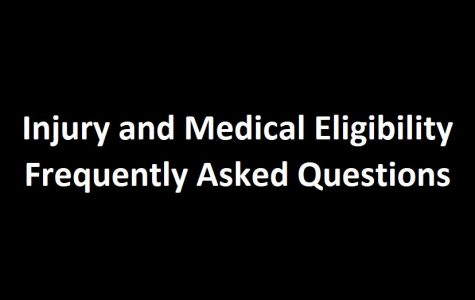 Injury and Medical Eligibility F.A.Q.
